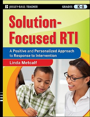Solution-Focused RTI By Metcalf, Linda